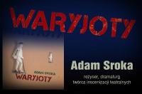 """""""Waryjoty"""" - Adam Sroka - kkw 29.10.2019 - adam sroka 000"""